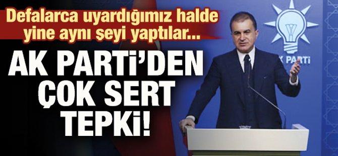 AK PARTİ'DEN CHP'YE ÇOK SERT TEPKİ